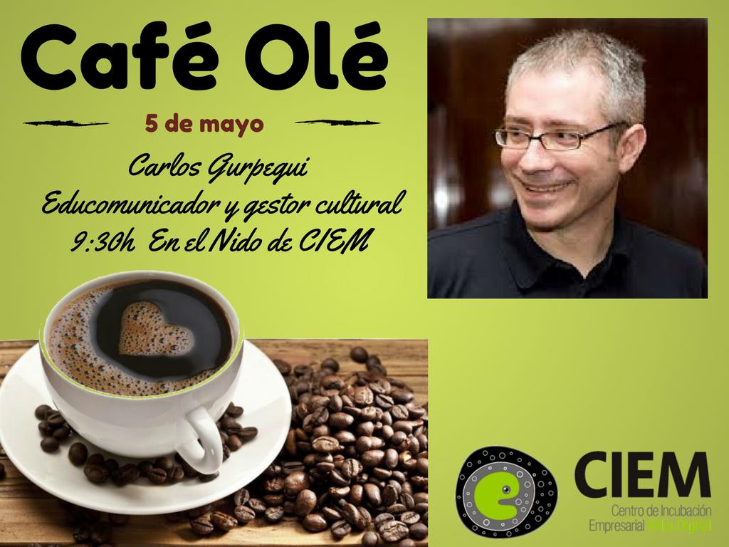 Café Olé Con Carlos Gurpegui